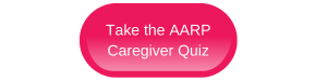 AARP Caregiver Quiz