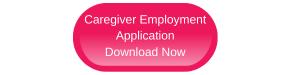 Caregiver Employment Application Download Now